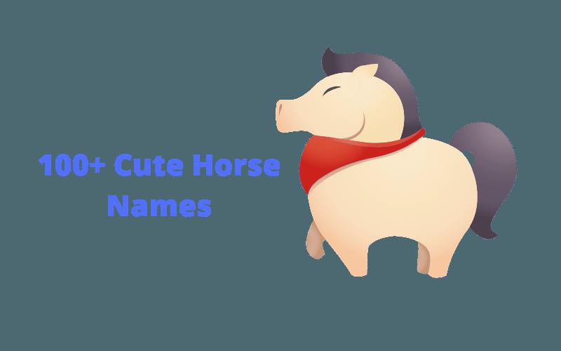 cute horse names list
