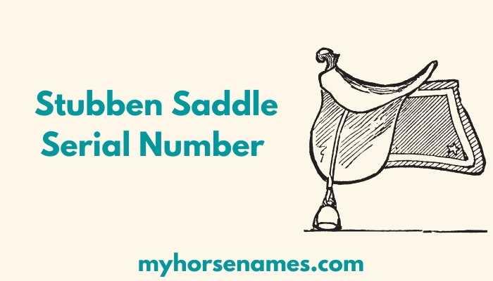 Stubben Saddle Serial Number